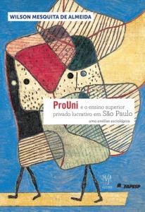 O modelo de ensino superior dominante na graduação brasileira é empresarial, afirma o autor do livro O Prouni e o ensino superior privado lucrativo em São Paulo: uma análise sociológica